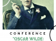 Conférence, OSCAR WILD, le poête maudit ! Les Templitudes Garches